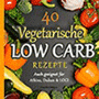Low Carb Vegetarisch E-Book