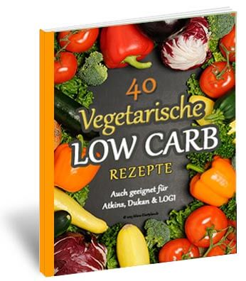 Vegetarisches Low Carb Rezepte E-Book